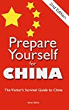 Prepare Yourself for China, Brian Bailie, 1467935263