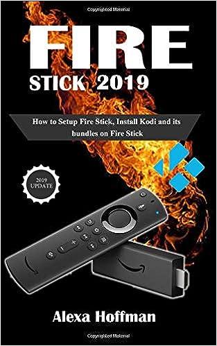Amazon com: Fire Stick 2019: How to Setup And Master Your Fire Stick