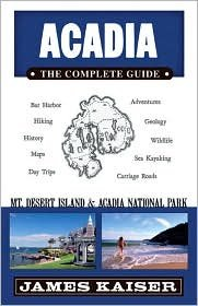 Download Acadia: The Complete Guide: Mount Desert Island & Acadia National Park 3th (third) edition Text Only pdf epub