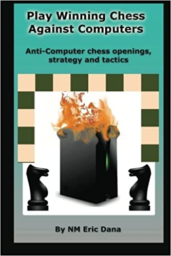 Play winning chess against computers: Anti-computer chess