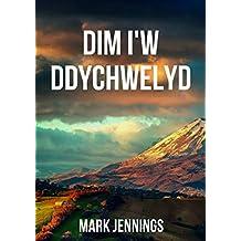 Dim i'w ddychwelyd (Welsh Edition)