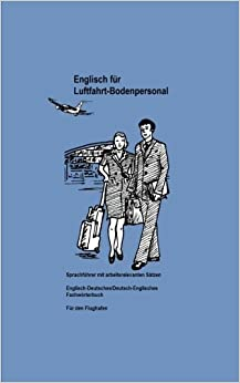 Englisch für Luftfahrt-Bodenpersonal