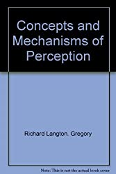 Concepts and mechanisms of perception