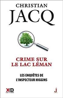 Les enquêtes de l'inspecteur Higgins 27 : Crime sur le lac Léman, Jacq, Christian