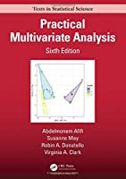 Practical Multivariate Analysis, 6th Edition Front Cover
