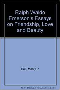 ralph waldo emerson essay on friendship summary