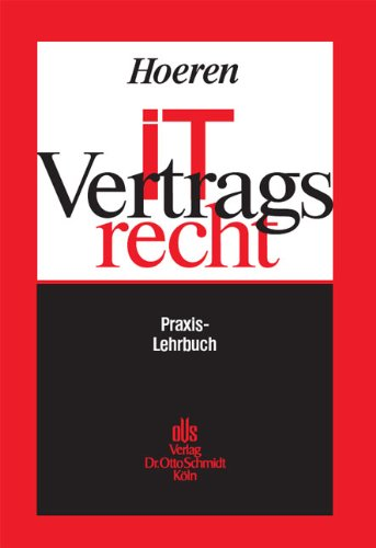 IT-Vertragsrecht: Praxis-Lehrbuch