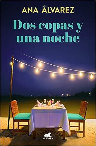 Dos copas y una noche pdf (Dos más dos 1) – Ana Álvarez