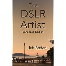 The DSLR Artist: Enhanced Edition