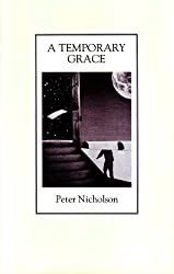 A temporary grace: Poetry and prose