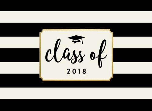 (Class of 2018: Black and White Stripe, 150 Pages, 8.25