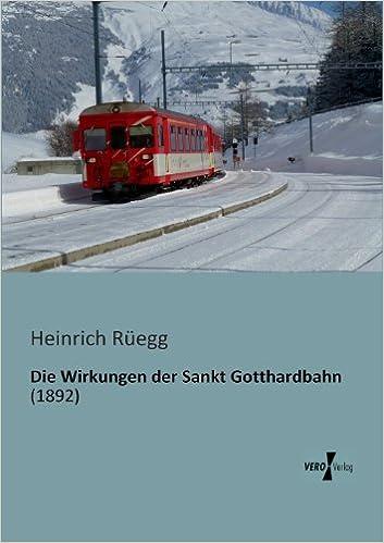Book Die Wirkungen der Sankt Gotthardbahn
