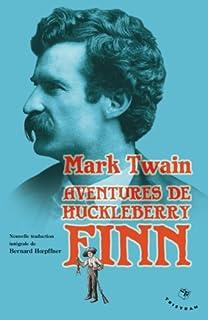 Aventures de Huckleberry Finn : le camarade de Tom Sawyer : 1884