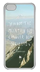 MMZ DIY PHONE CASEipod touch 5 Cases, ipod touch 5 Case - Its Not The Mountain We Conquer But Ourselves Custom PC Case Cover For ipod touch 5 - Tranparent