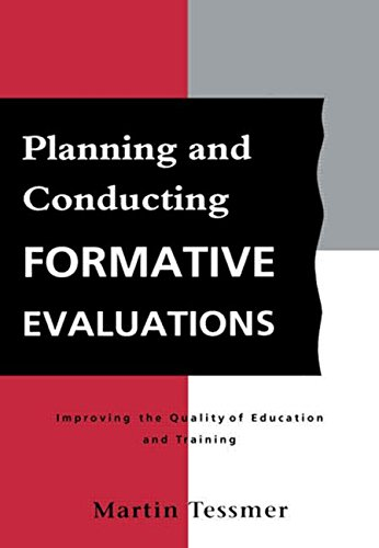 Planning and Conducting Formative Evaluations (Teaching...
