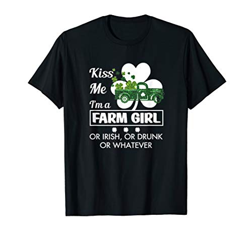 (Kiss Me I'm A Farm girl Shirt Shamrock Drunk Irish Gifts Tee)