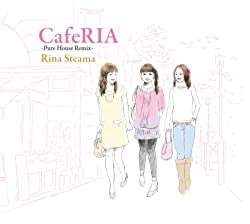 CafeRIA-Pure House Remix-
