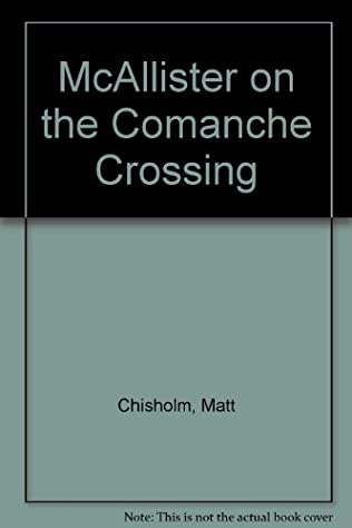 book cover of McAllister on the Comanche Crossing