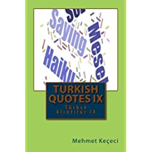 Turkish Quotes IX: Turkce Al305;nt305;lar IX