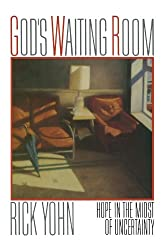 God's Waiting Room: Hope In The Midst of Uncertainty