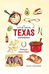 30 classic Texas recipes to treasureThe Little Local Texas Cookbook brings the essential flavors of Texas to your table. From traditional BBQ to celebratory party treats, you'll find recipes for slow-roasted beef ribs, chicken-fried steak, ch...