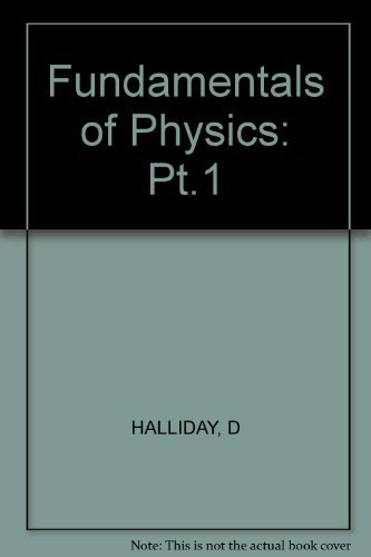Fundamentals of Physics: (3 rd. edition, vol. 1) (Volume 1)