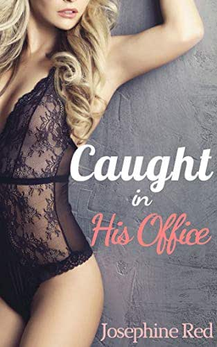 Caught in His Office: Exposed to the Boss