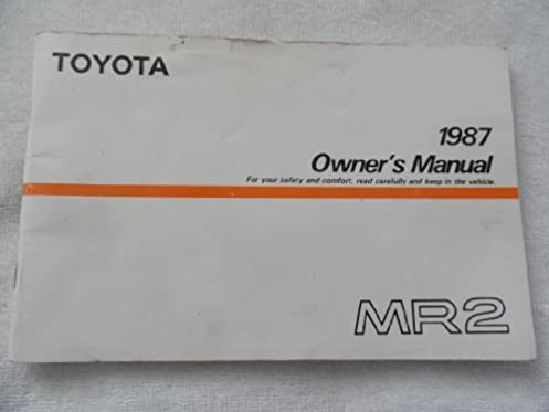 1987 toyota mr2 owners manual amazon com books rh amazon com toyota mr2 owners manual pdf 1991 toyota mr2 owners manual pdf