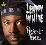 Present Tense by Lenny White (2001-07-17)