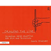 Drawing the Line: Technical Hand Drafting for Film and Television
