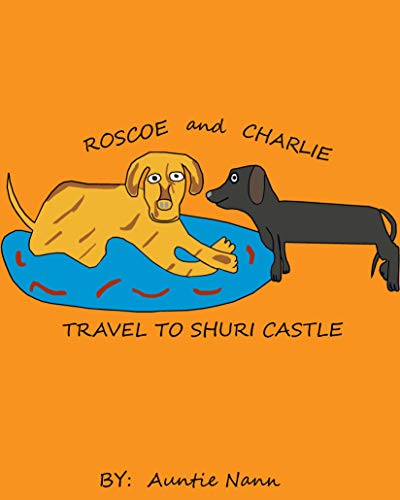(Roscoe and Charlie Travel: To Shuri Castle (RC Travels Book)
