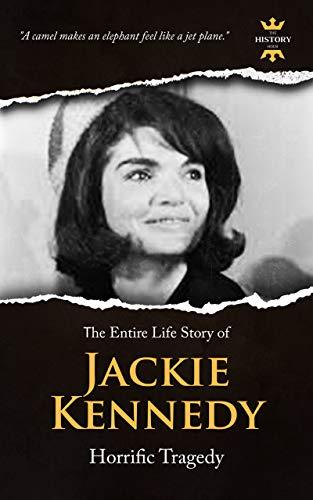 Amazon.com: JACQUELINE KENNEDY ONASSIS: Horrific Tragedy ...