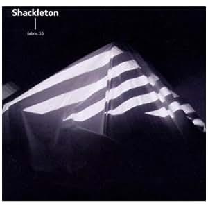 Fabric 55: Shackleton