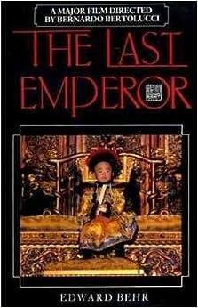 The Last Emperor by Arnold C. Brackman (1991-08-02)
