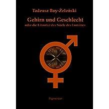Gehirn und Geschlecht oder die Literatur des Siècle des Lumières (German Edition)