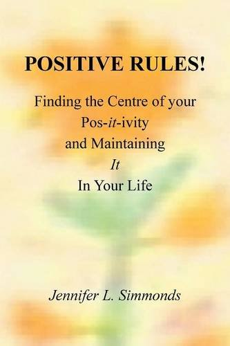 POSITIVE RULES!