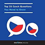 Top 25 Czech Questions You Need to Know |  Innovative Language Learning LLC