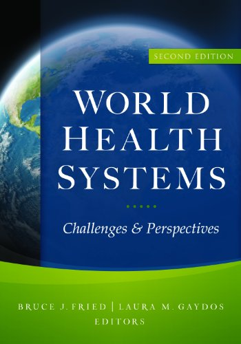 World Health Systems: Challenges and Perspectives, Second Edition