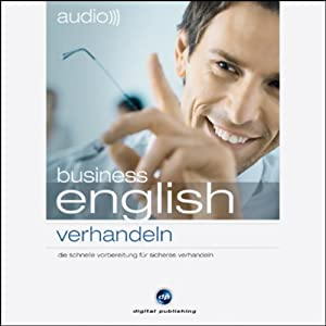 Audio Business English. Verhandeln Hörbuch