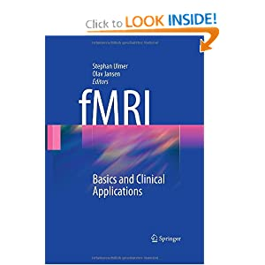 fMRI: Basics and Clinical Applications Olav Jansen, Stephan Ulmer