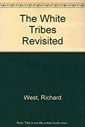 The White Tribes Revisited