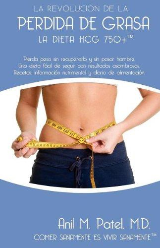La dieta HCG 750+ (Spanish Edition) [Anil Patel] (Tapa Blanda)
