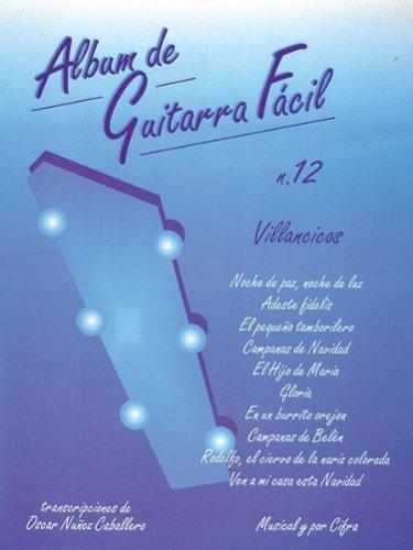 Descargar Libro Album De Guitarra Fácil N.12 - Villancicos Aa.vv.