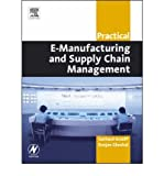 img - for [(Practical E-Manufacturing and Supply Chain Management )] [Author: Ranjan Ghoshal] [Oct-2004] book / textbook / text book