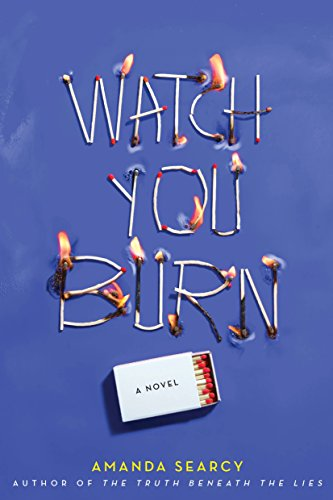 Watch You Burn by [Searcy, Amanda]