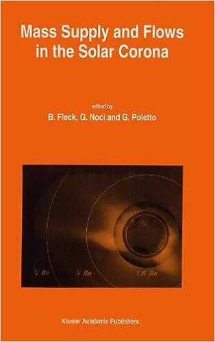 Libros Descargar Gratis Mass Supply And Flows In The Solar Corona Kindle Puede Leer PDF