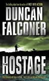 Hostage, Duncan Falconer, 0751533777