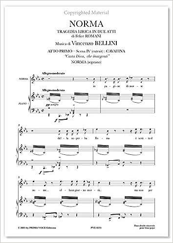 Bellini Vincenzo Norma Casta Diva Che Inargenti Soprano Prima Voce Editions Pve0235 9790232002354 Bellini Vincenzo Books