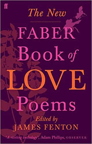 The New Faber Book Of Love Poems Amazoncouk Various