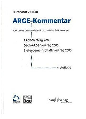 Kommentar Zum Arge Und Dach Arge Vertrag Musterverträge 1995 Des